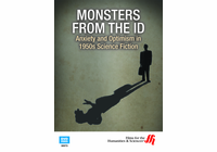 Monsters from the Id: Anxiety and Optimism in 1950s Science Fiction (Enhanced DVD)