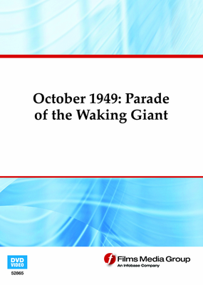 October 1949: Parade of the Waking Giant (Enhanced DVD)