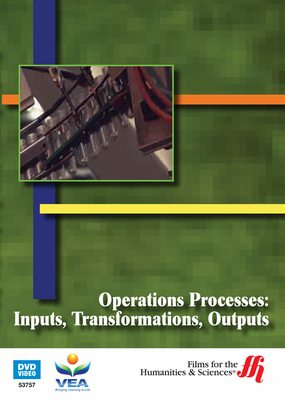 Operations Processes: Inputs, Transformations, Outputs (Enhanced DVD)