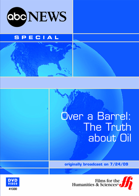 Over a Barrel: The Truth about Oil (Enhanced DVD)