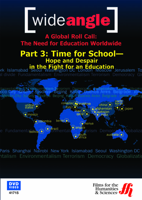 Part 3: Time for School-Hope and Despair in the Fight for an Education (DVD)