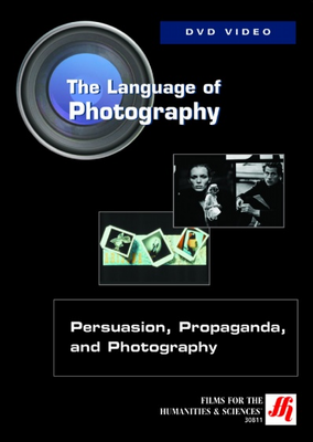 Persuasion, Propaganda, and Photography Video (DVD)