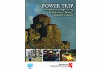 Power Trip: An American Energy Utility in Post-Soviet Georgia�Educator's Edition (Enhanced DVD)