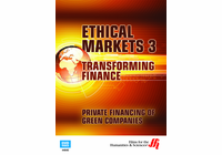 Private Financing of Green Companies: Ethical Markets 3 (Enhanced DVD)
