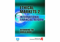Reforming the World Bank: Ethical Markets 2 (Enhanced DVD)