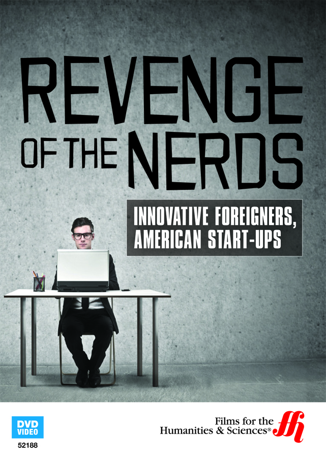 Revenge Of The Nerds Innovative Foreigners American