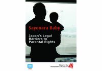Sayonara Baby: Japan's Legal Barriers to Parental Rights (Enhanced DVD)