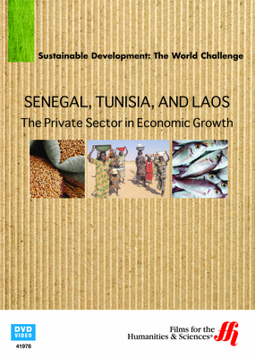 Senegal, Tunisia, and Laos: The Private Sector in Economic Growth (Enhanced DVD)