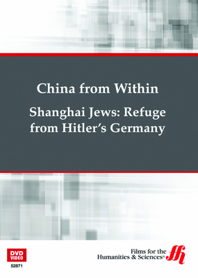 Shanghai Jews: Refuge from Hitler's Germany—China from Within (Enhanced DVD)