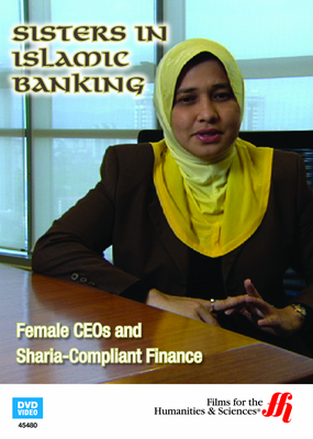 Sisters in Islamic Banking: Female CEOs and Sharia-Compliant Finance (Enhanced DVD)