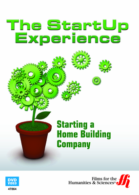 Starting a Home Building Company: The StartUp Experience (Enhanced DVD)