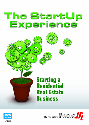 Starting a Residential Real Estate Business: The StartUp Experience (Enhanced DVD)