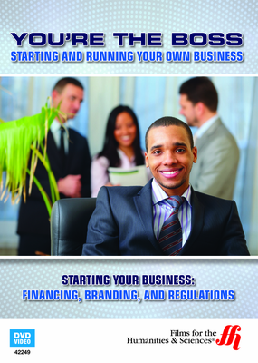Starting Your Business: Financing, Branding, and Regulations (Enhanced DVD)