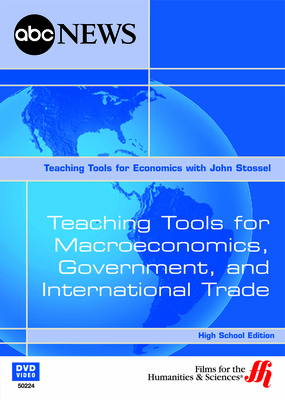 Teaching Tools for Macroeconomics, Government, and International Trade (High School Edition) (Enhanced DVD)