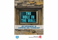 The Hole in the Wall: An Experiment in Learning and Technology (Enhanced DVD)