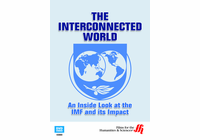 The Interconnected World: An Inside Look at the IMF and Its Impact (Enhanced DVD)