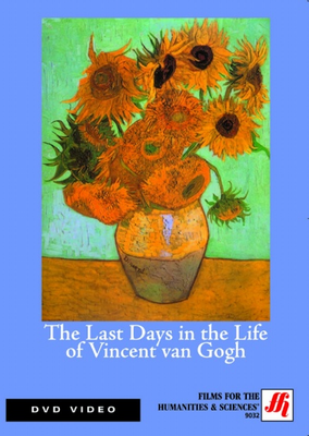 The Last Days in the Life of Vincent van Gogh Video  (DVD)