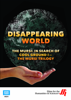 The Mursi—In Search of Cool Ground I—The Mursi Trilogy: Disappearing World (Enhanced DVD)