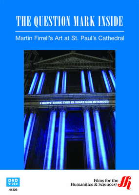 The Question Mark Inside: Martin Firrell's Art at St. Paul's Cathedral (Enhanced DVD)