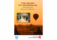 The Road to Mandalay: Assessing the Myanmar Reforms (Enhanced DVD)
