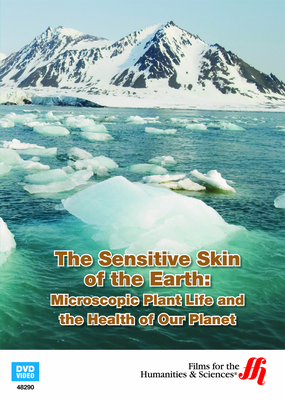 The Sensitive Skin of the Earth: Microscopic Plant Life and the Health of Our Planet (Enhanced DVD)