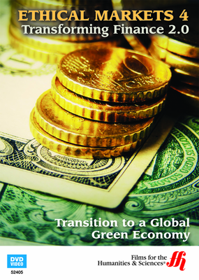 Transition to a Global Green Economy: Ethical Markets 4 (Enhanced DVD)