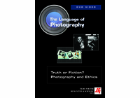 Truth or Fiction? Photography and Ethics Video (DVD)