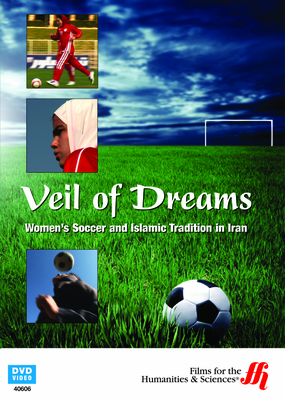 Veil of Dreams: Women's Soccer and Islamic Tradition in Iran (DVD)