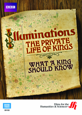 What a King Should Know: Illuminations—The Private Life of Kings  (Enhanced DVD)