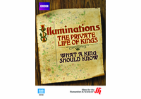 What a King Should Know: Illuminations�The Private Life of Kings  (Enhanced DVD)