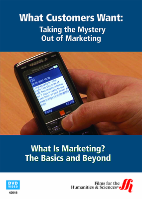 What Is Marketing? The Basics and Beyond (Enhanced DVD)