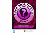 What Is Science Doing to Fight Cancer? Ever Wondered? (Series 2 - Enhanced DVD)