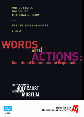 Words and Actions: Contexts and Consequences of Propaganda—from the United States Holocaust Memorial Museum (Enhanced DVD)