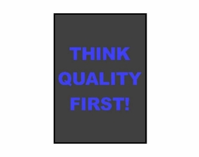 Think Quality First