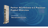 Partner ACS Release 6.0 Processor: Video Product Overview
