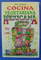 Cocina Vegetariana Mexicana by Mary Jerade