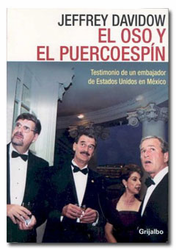 El Oso y El Puercoespin by Jeffrey Davidow - Used Very Good