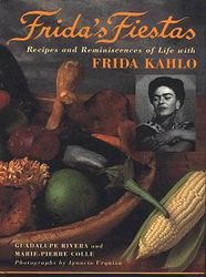Frida's Fiestas by Guadalupe Rivera and Marie-Pierre Colle