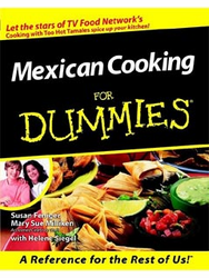 Mexican Cooking For Dumies by Feniger and Milliken