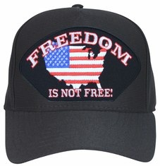 'Freedom is not Free' Ball Cap