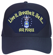 'Live it ... Breathe it ... Be It' with Air Force Crest Ball Cap
