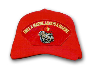 'Once A Marine, Always A Marine' with Bull Dog Low Profile Red Ball Cap
