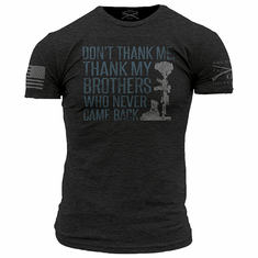 Thank My Brothers Grunt Style T-Shirt