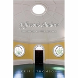 Jefferson's Shadow: The Story of His Science