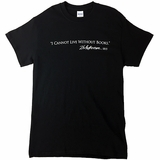 "Monticello ""I Cannot Live Without Books"" T-Shirt"