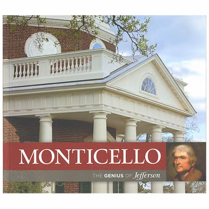 Monticello The Genius of Jefferson
