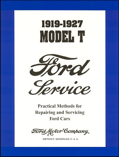 1919 1927 ford model t service manual the motor bookstore rh themotorbookstore com 1995 Ford Manual Ford 3000 Tractor Manual