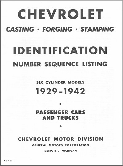 1929-1942 Chevrolet Casting, Forging, Stamping Identification Number Sequence Listing
