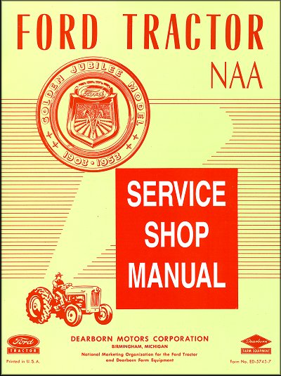 naa 1953 ford jubilee tractor manual ed 5745 7 rh themotorbookstore com Golden Jubilee Ford Tractor Parts 1953 ford golden jubilee tractor manual