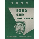 1955 Ford Passenger Car & Thunderbird Shop Manual
